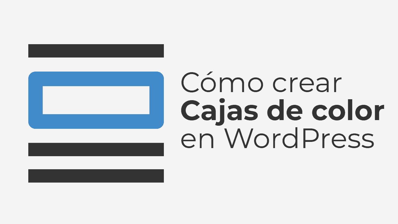 Como crear cajas de color en WordPress con Gutenberg