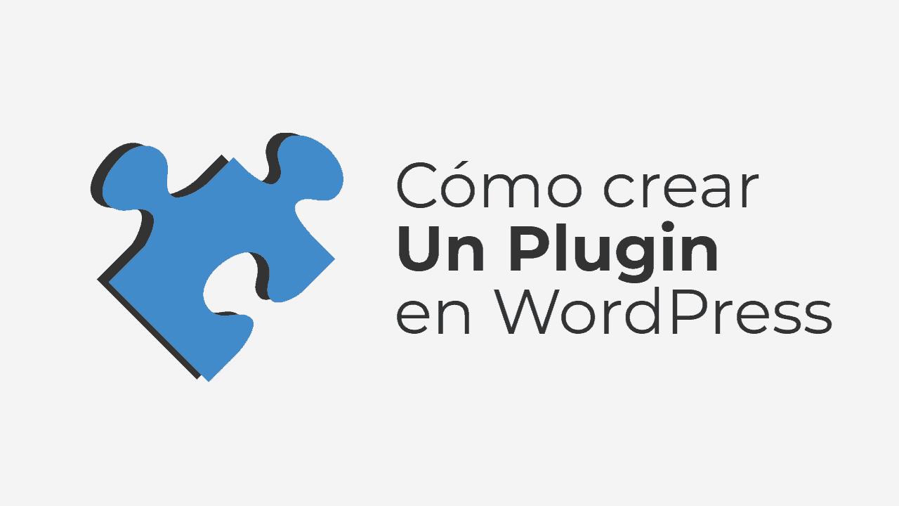 Como crear un plugin en WordPress