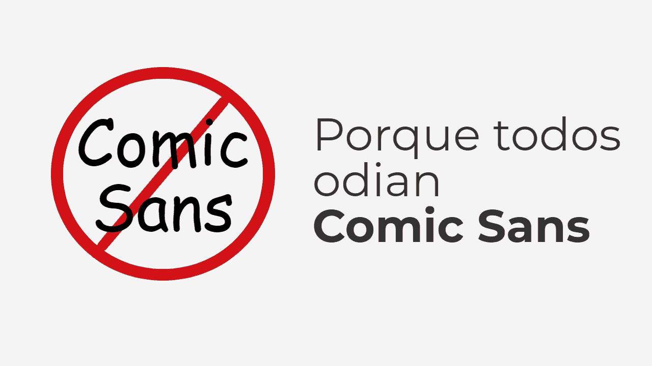 Porque todos odian Comic Sans
