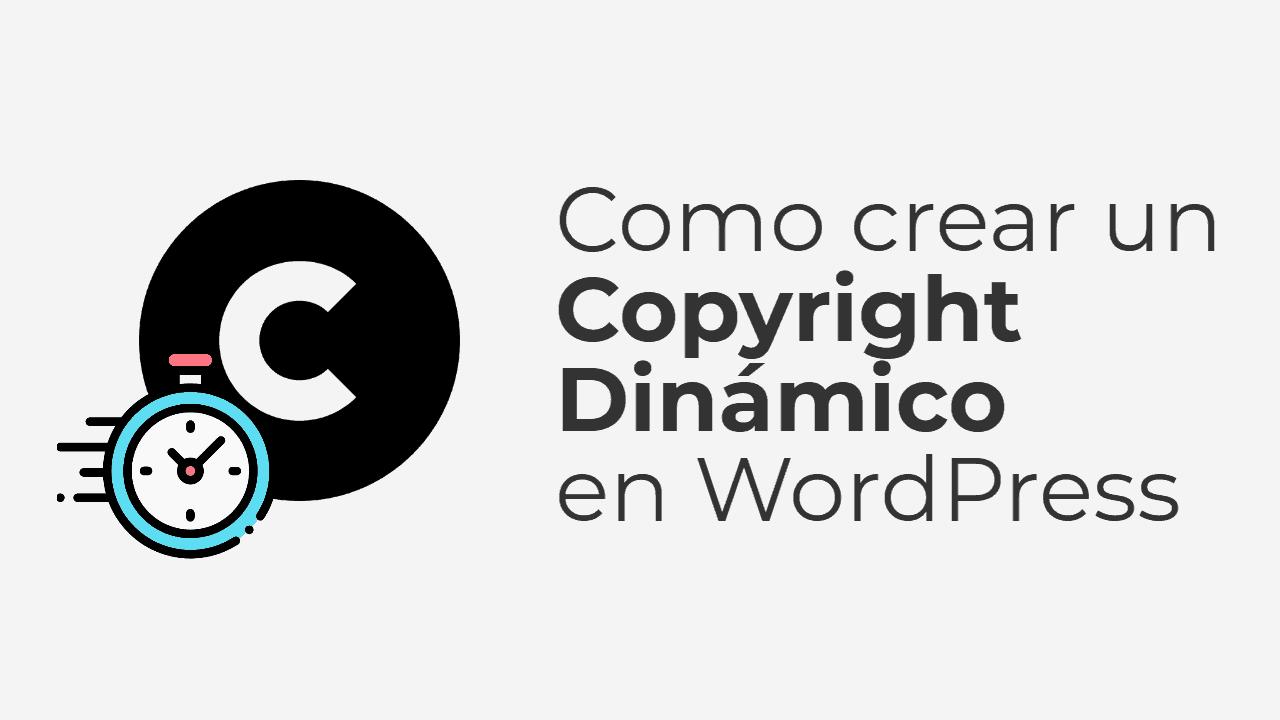 Como crear un Copyright con el año dinámico en WordPress