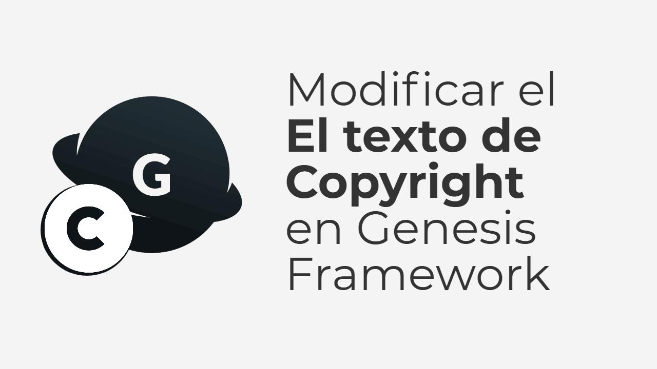 Modificar el texto de Copyright en Genesis Framework