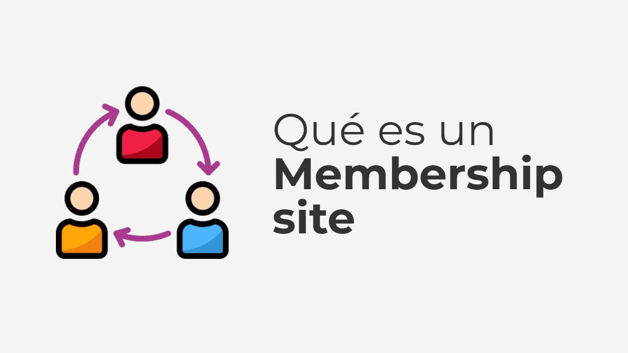 Qué es un membership site y todo lo que debes saber sobre ellos